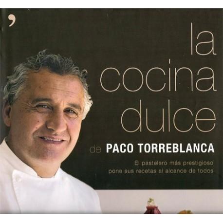 """""""La cocina dulce"""" de Paco Torreblanca"""
