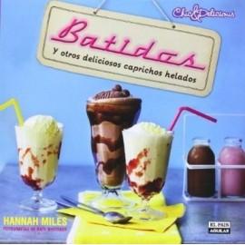 """""""Batidos y otros deliciosos caprichos helados"""" de Hannah Miles"""