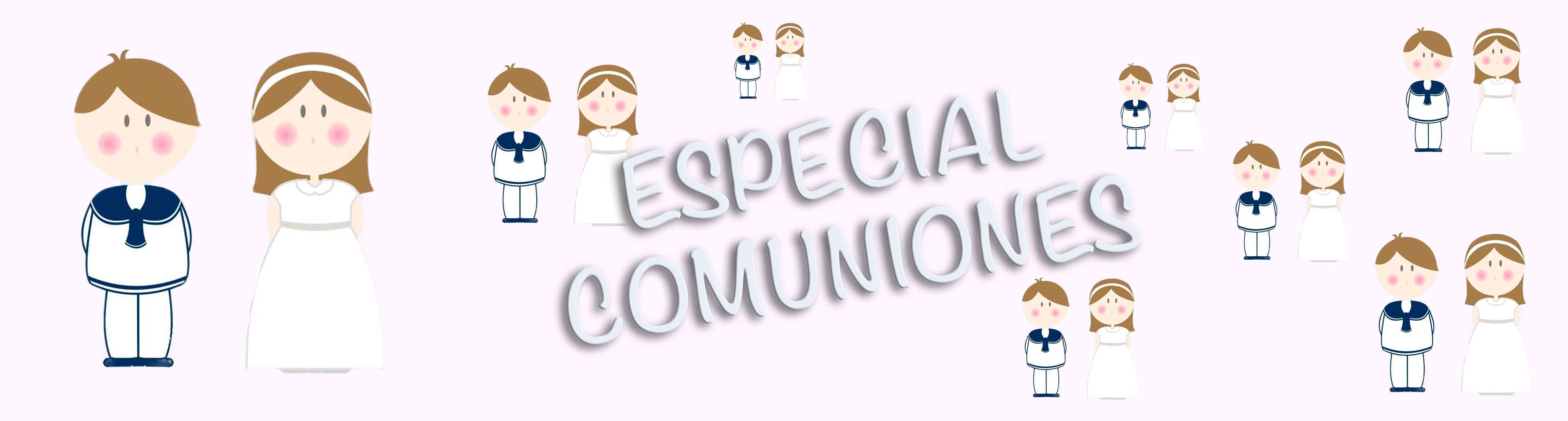 PASCUA Y COMUNIONES